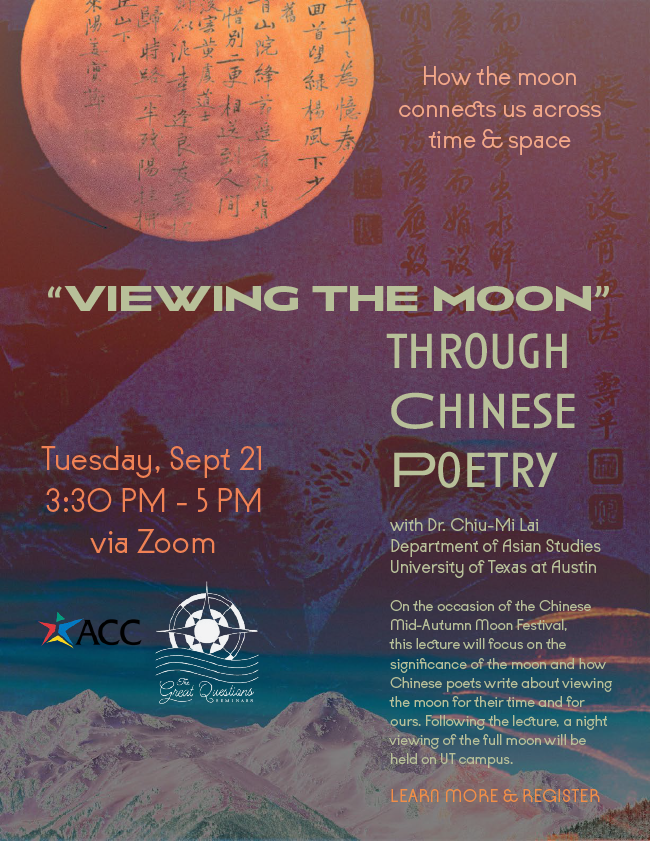 """""""VIEWING THE MOON"""" How the moon connects us across time & space Tuesday, Sept 21 3:30 PM - 5 PM"""