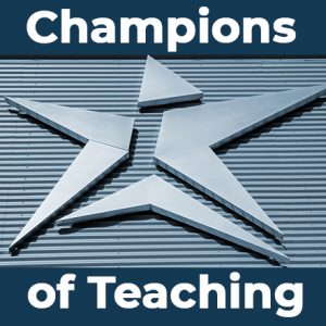 Champions of Teaching