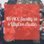 46 ACC faculty at LillyCon Austin