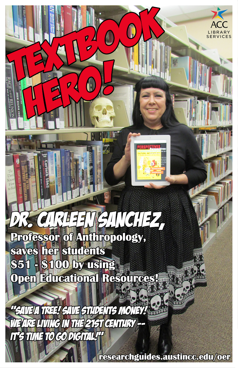 Dr. Carleen Sanchez, Professor of Anthropology, saves her students $51-$100 by using Open Educational Resources.