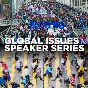 Global Issue Speaker Series