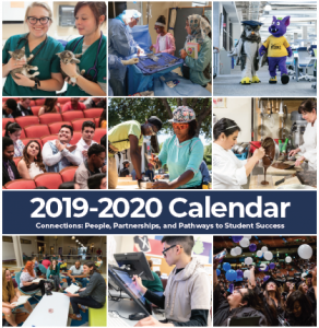 2019-2020 Calendar, Connections: People, Partnerships, and Pathways to Student Success