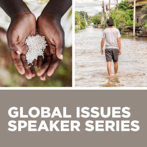 Global Issues Speaker Series