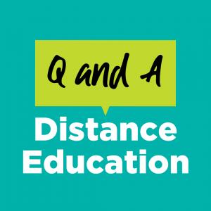 Q & A Distance Education