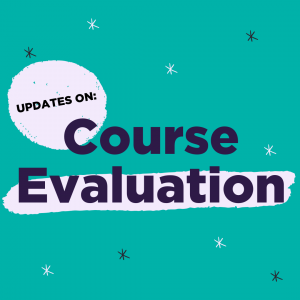Updates on Course Evaluations